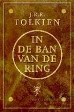 In de ban van de ring - J.R.R. Tolkien (ISBN 9789027456830)