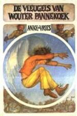 De vleugels van Wouter Pannekoek - Anke de Vries (ISBN 9789060693117)