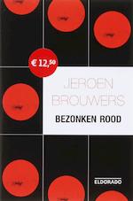 Bezonken rood - Jeroen Brouwers