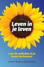 Leven in je leven - J. Young, J. Klosko (ISBN 9789026515699)
