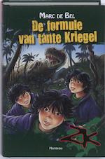De formule van tante Kriegel - Marc de Bel (ISBN 9789022324530)
