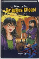 De zusjes Kriegel - Marc de Bel (ISBN 9789022324134)