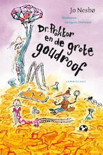 Dr. Proktor en de grote goudroof - Jo Nesbø (ISBN 9789047706243)