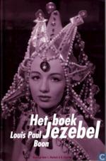 Het boek Jezebel - Louis Paul Boon, Johan Dierinck, Britt Kennis