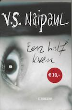 Een half leven - V.S Naipaul (ISBN 9789047102212)
