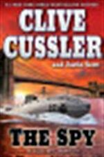 The Spy - Clive Cussler, Justin Scott (ISBN 9780399156434)