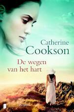 De wegen van het hart - Catherine Cookson (ISBN 9789022566831)