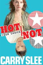 Your choice Hot or not - C. Slee, Carry Slee
