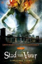 Stad van vuur - Cassandra Clare (ISBN 9789044337631)