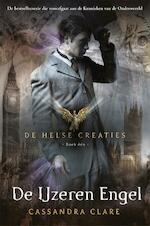 De ijzeren engel - Cassandra Clare (ISBN 9789048826568)