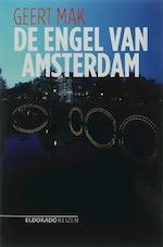 De engel van Amsterdam - Geert Mak (ISBN 9789047100133)