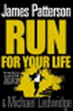 Run for Your Life - James Patterson (ISBN 9781846052651)