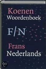 Koenen Woordenboek Frans-Nederlands - Unknown (ISBN 9789066486195)