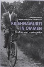 Krishnamurti in Ommen - Siem van Eeten, Emmie Oudejans, Evert Ruiter (ISBN 9789062710645)