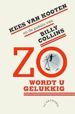Zo Wordt U Gelukkig - Kees van Kooten, Billy Collins
