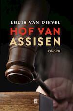 Hof van assisen - Louis van Dievel (ISBN 9789460011184)