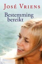 Bestemming bereikt - José Vriens (ISBN 9789020532180)