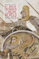 Wrede ontwaken van een nieuwe wereld