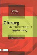 Chirurg en tuchtrecht / 1996 - 2007 - G. Bulstra (ISBN 9789012391986)