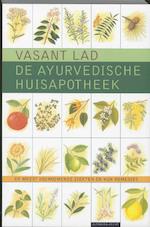 De ayurvedische huisapotheek - Vasant Lad (ISBN 9789069635200)