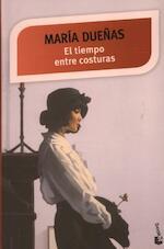 El tiempo entre costuras - María Dueñas (ISBN 9788499984940)