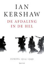 De afdaling in de hel - Ian Kershaw (ISBN 9789000346950)