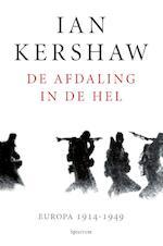 De afdaling in de hel - Ian Kershaw (ISBN 9789000346950)