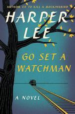 Go set a watchman - Lee H (ISBN 9780062409850)