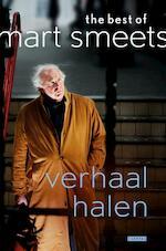 Verhaal halen - Mart Smeets (ISBN 9789048826100)