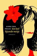 Een heel bijzonder meisje - Anna van Praag (ISBN 9789047707431)