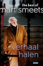 Verhaal halen - Mart Smeets (ISBN 9789048826117)