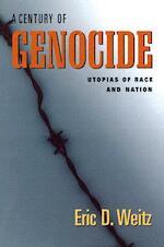 Century of Genocide - Eric D. Weitz (ISBN 9780691122717)
