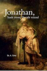 Jonathan, Sauls zoon, Davids vriend