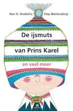 De ijsmuts van prins Karel en andere verhalen - Han G. Hoekstra (ISBN 9789047620976)