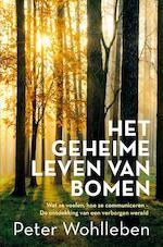 Het geheime leven van bomen - Peter Wohlleben (ISBN 9789044975079)