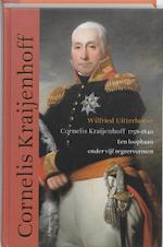 Cornelis Kraijenhoff 1758-1840 - Wilfried Uitterhoeve (ISBN 9789460040139)