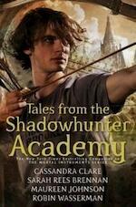 Tales from the Shadowhunter Academy - Cassandra Clare (ISBN 9781406362848)