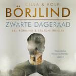 Zwarte dageraad - Cilla en Rolf Börjlind (ISBN 9789046170489)