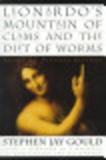 Leonardo's Mountain of Clams and the Diet of Worms - Stephen Jay Gould