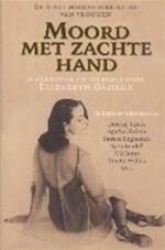 Moord met zachte hand - Elizabeth George, Rie Neehus (ISBN 9789061122012)