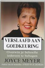 Verslaafd aan goedkeuring - J. Meyer (ISBN 9789068230451)