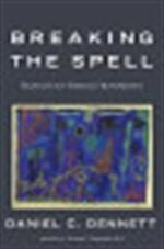 Breaking the spell - Daniel Clement Dennett (ISBN 9780670034727)