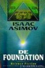 De foundation - Isaac Asimov (ISBN 9789022979365)