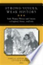 Strong Voices, Weak History - Pamela Joseph Benson, Pamela Benson Victoria Kirkham (ISBN 9780472068814)