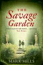 The savage garden - Mark Mills (ISBN 9780007161935)