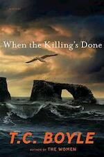 When the Killing's Done - T. Coraghessan Boyle (ISBN 9780670022328)