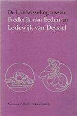 De briefwisseling tussen Frederik van Eeden en Lodewijk van Deyssel - Frederik Van Eeden, Lodewijk Van Amp; Deyssel (ISBN 9789024790739)