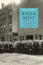 Kille mist - Raymund Schütz (ISBN 9789461278623)