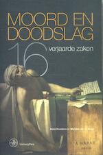 Moord en doodslag - Anne Doedens, Marijke van de Vrugt (ISBN 9789462491823)