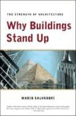 Why Buildings Stand Up - The Strength of Architecture Rei - Mario Salvadori (ISBN 9780393306767)